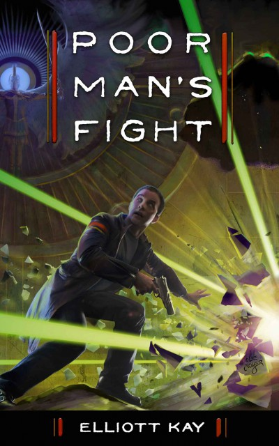 Poor Man's Fight - New Adult Military Science Fiction by Seattle Indie Author Elliott Kay